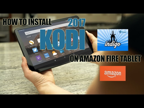 How To Install Kodi On Amazon Fire Tablet New Indigo Tvaddons Tutorial