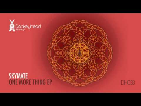Skymate - One More Thing (Original Mix) [Donkeyhead Recordings]