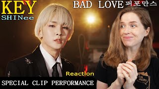 DANCER REACTS to 'Bad Love' by KEY SHINee special clip perfo…