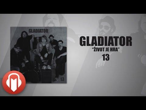 """Gladiator - Život je hra (""""13"""" ©2014)"""