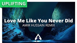 Markus Schulz - Love Me Like You Never Did (Amir Hussain Remix) [feat. Ethan Thompson]