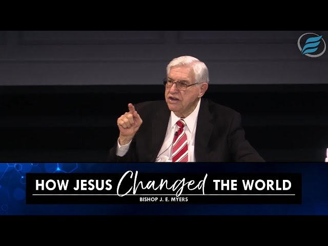 06/02/2021 | How Jesus Changed the World | Bishop J. E. Myers