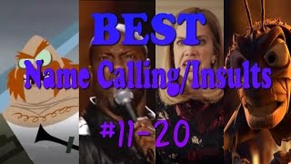 BEST OF EPIC NAME INSULTING (#11-20): Best Name Calling/Insults