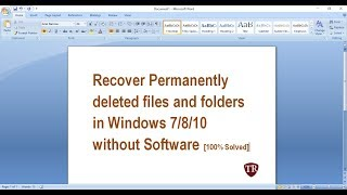 Recover Permanently Deleted files and folders in Windows 7/8/10 without Software