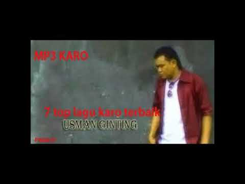 7 TOp Hits Lagu Karo USMAN GINTING (karo Mp3)