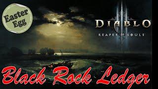 Diablo 3 Black Rock Ledger: Secrets of Sanctuary (Epic Easter Egg)