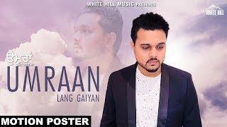 Umraan Lang Gaiyan (Motion Poster) Inder Mallupota | White Hill Music