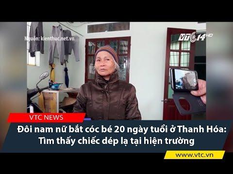 Đôi nam nữ bắt cóc bé 20 ngày tuổi ở Thanh Hóa: Tìm thấy chiếc dép lạ tại hiện trường