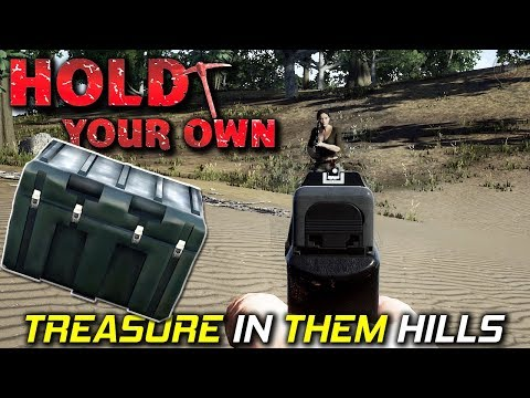 Treasure In Them Hills | Hold Your Own...