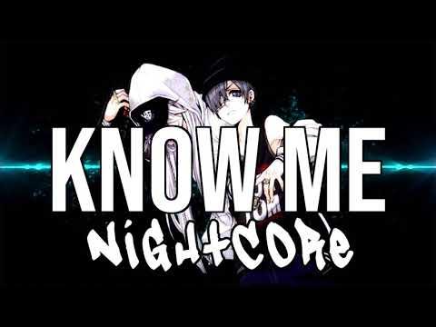 (NIGHTCORE) Know Me - NAV