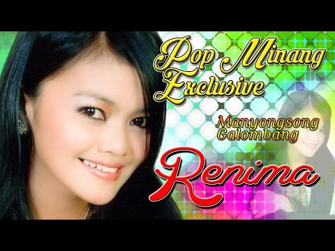 Lagu Minang Terbaru 2017 Terpopuler | Renima - Pop Minang Trendy