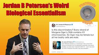 Jordan Peterson's Weird Biological Essentialism