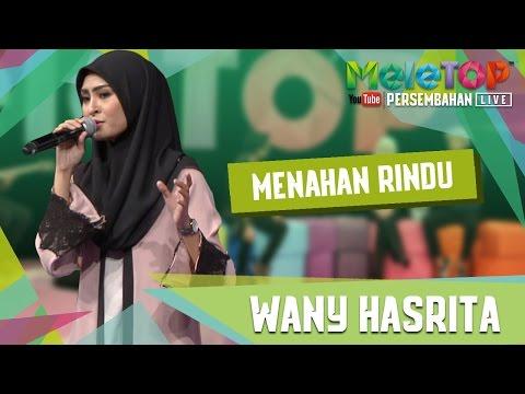 Menahan Rindu - Wany Hasrita - Persembahan LIVE MeleTOP Episod 235 [2.5.2017]