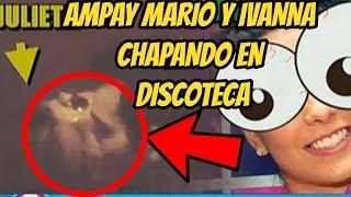 ¡MARIO Y IVANNA AMPAY! CAPTAN CHAMPANDOSE EN DISCOTECA