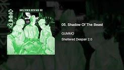 GUMMO - Sheltered Despair 2.0 (2019) [Full Stream]