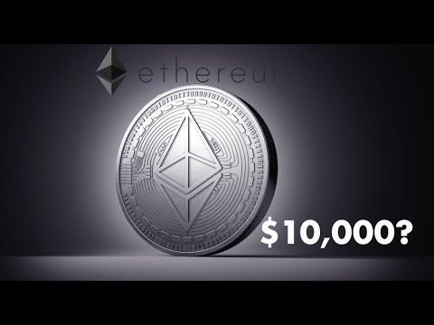 What it Will Take For Ethereum Price To Rise to $10,000 Per Coin