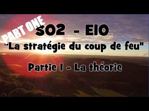 """USAA - S02E10 - Part1 """"La stratégie du coup de feu"""" La théorie"""