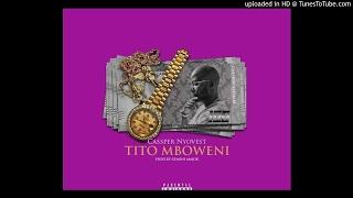 Cassper nyovest – tito mboweni