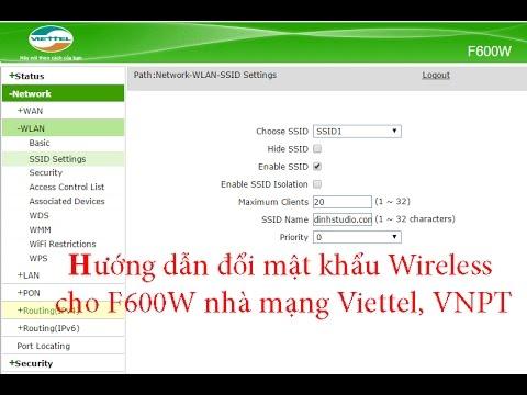 Doi mat khau Wireless ZTE F600W Viettel, VNPT