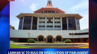 Sri Lankan SC to rule on dissolution of parliament