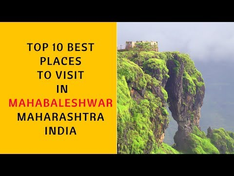 Top 10 Best Places To Visit In Mahabaleshwar | Tourist Destinations near Mahabaleshwar