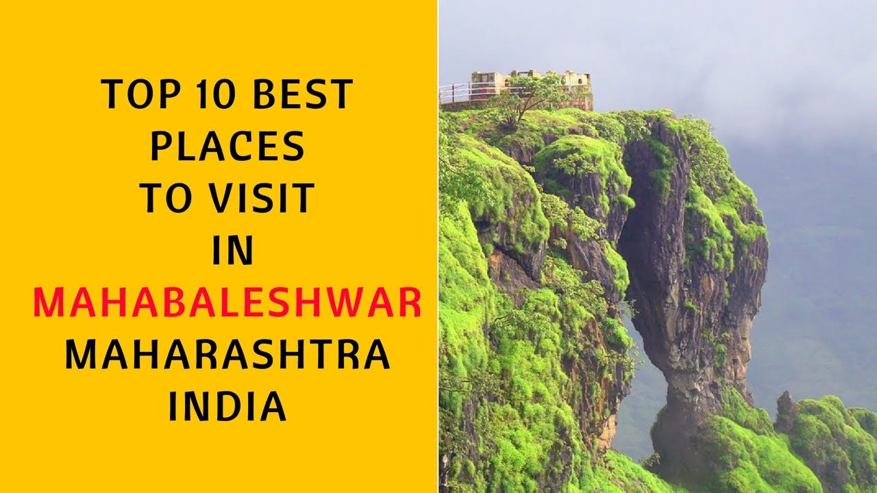 Top 10 best places to visit in mahabaleshwar for Top ten places to vacation