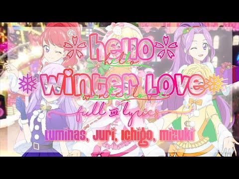 Aikatsu! Hello! Winter Love♪Full + Lyrics Luminas, Juri, Ichigo & Mizuki ☆Christmas Special☆ (1/4)