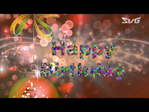 Happy Birthday Wishes, Images, Quotes, Whatsapp, Animation (Special Video Greetings)