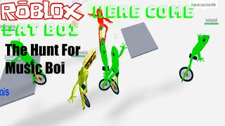 Roblox Voici Dat Boi W / Amis! - The Hunt For Music Boi (Roblox Funny Moments)