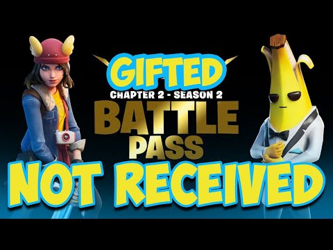 Fortnite Gifting Battle Pass Not Working 🎁