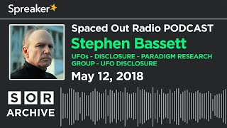 may 1218 ufo disclosure with stephen bassett