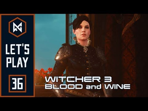 Capture the Castle | Ep 36 | The Witcher 3: Blood and Wine [BLIND] | Let's Play