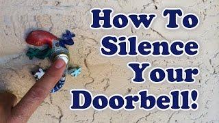 How Silence Your Doorbell