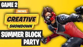 Fortnite Creative Showdown Game 2 Highlights - Summer Block Party [PRO AM 2019]