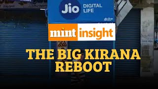 #Mint Insight: The Big Kirana reboot is not going to be easy