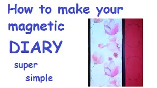 How to make MAGNETIC lock DIARY