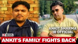 Deceased IB Officer Ankit Sharma's Brother Demands Justice For Being 'Wrongly Quoted' By WSJ