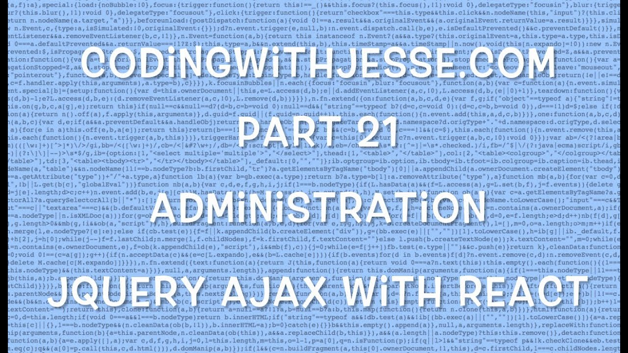 jQuery Ajax with React - #21 - CodingWithJesse com