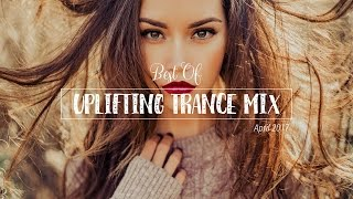 ✌ Best of Uplifting Trance Mix | April 2017 | Vocal Uplifting Trance Mix Session #3