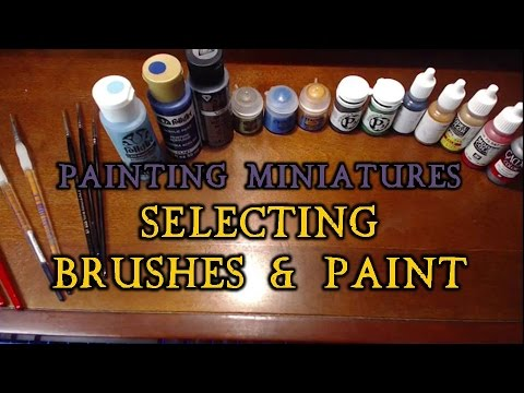 Selecting Paint & Brushes for Beginners (painting miniatures pt. 2)