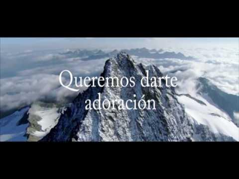 Queremos Darte Adoración - Michael Bunster P. & Puertas Eternas E Isaac Salinas (Letra)