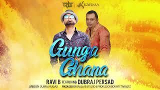 Ravi B Ft Dubraj Persad - Gunga Ghana [ Traditional Chutney Music 2019 ]