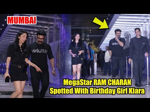 MegaStar RAM CHARAN Spotted With Birthday Girl Kiara Advani @ MUMBAI Hotel #SyeRaaNarasimhaReddy