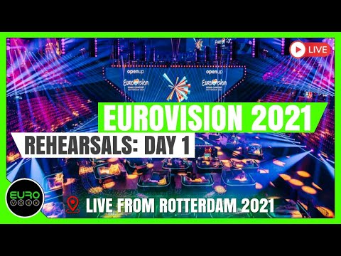 EUROVISION 2021: REHEARSALS DAY 1 (REACTION)