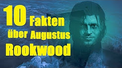 10 FAKTEN über Augustus ROOKWOOD