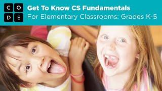 CS Fundamentals for grades K-5 | Computer Science Education Week