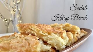 Sodalı Kolay Börek - Pratik Yemek Tarifleri - Melis'in Mutfağı