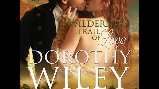 WILDERNESS TRAIL OF LOVE Audiobook Sample