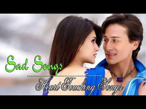 Hindi SAD Songs - Hindi Heart Touching Songs - Romantic Hindi Songs 2018 - Hindi Love Songs 2018