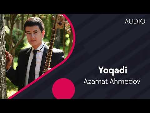 Azamat Ahmedov - Yoqadi